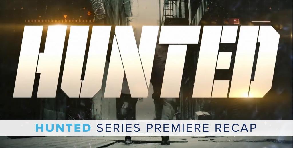 HUNTED series premiere
