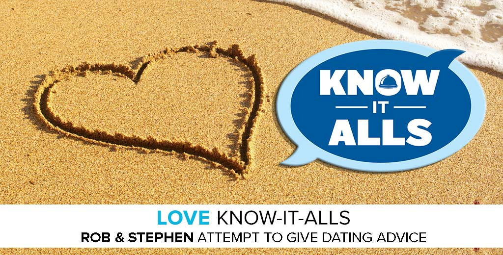 Love Know-It-Alls: Episode 1