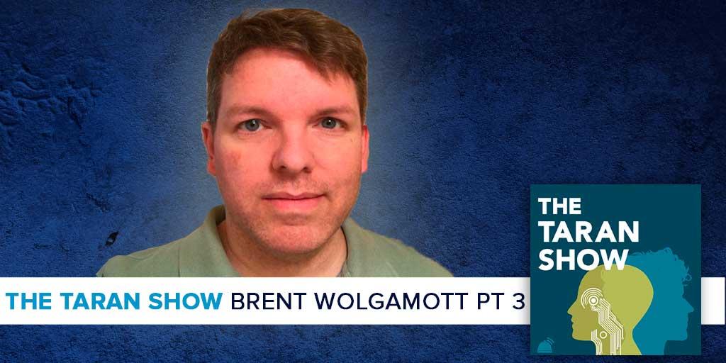 taran-show-brent-wolgamott3