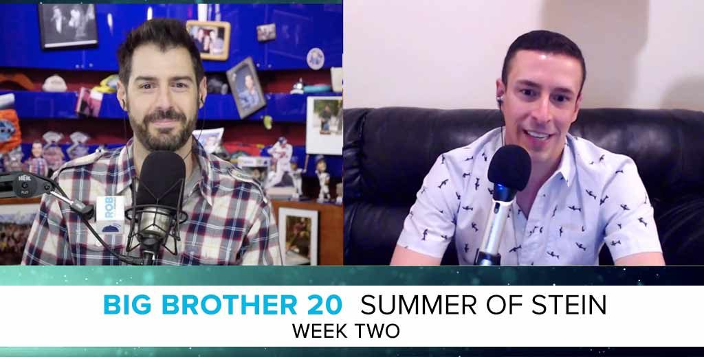 Summer of Stein: Eric Stein on the Week 2 of Big Brother 20