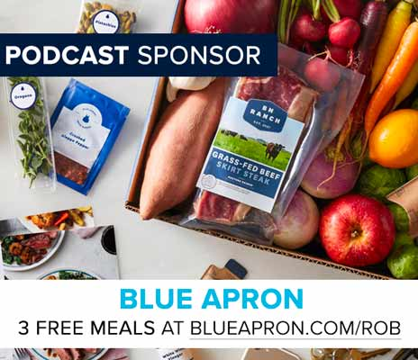 Get your first 3 meals for FREE at BlueApron.com/Rob