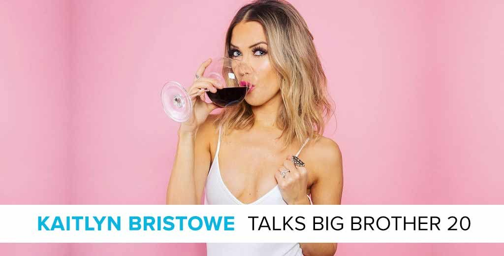 Kaitlyn Bristowe Talks Big Brother 20