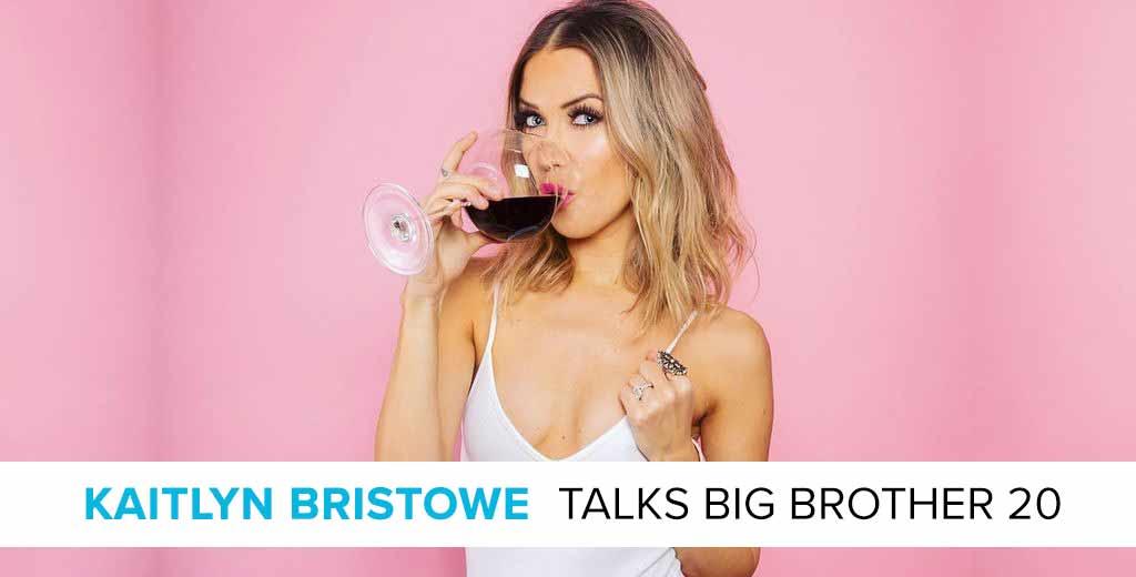 Kaitlyn Bristowe Talks Big Brother 20