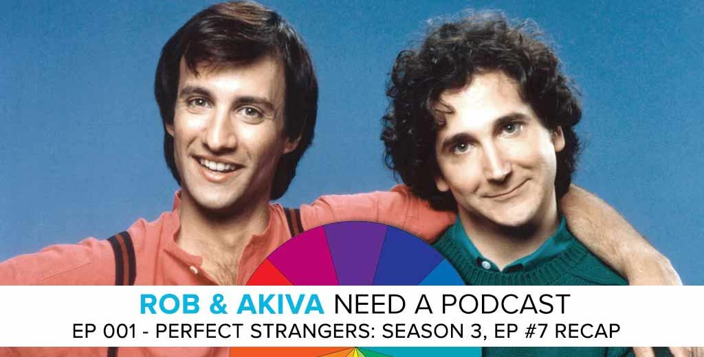 Ep 001 - Perfect Strangers: Season 3, Ep #7 Recap