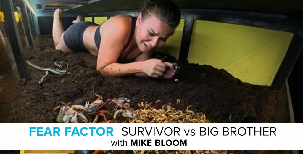 MTV Fear Factor: Survivor vs. Big Brother Recap with Mike Bloom
