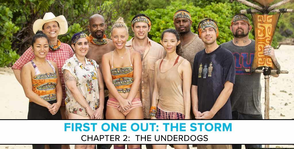 "First One Out: The Storm - A Survivor Preseason Podcast | Chapter 2: ""The Underdogs"""