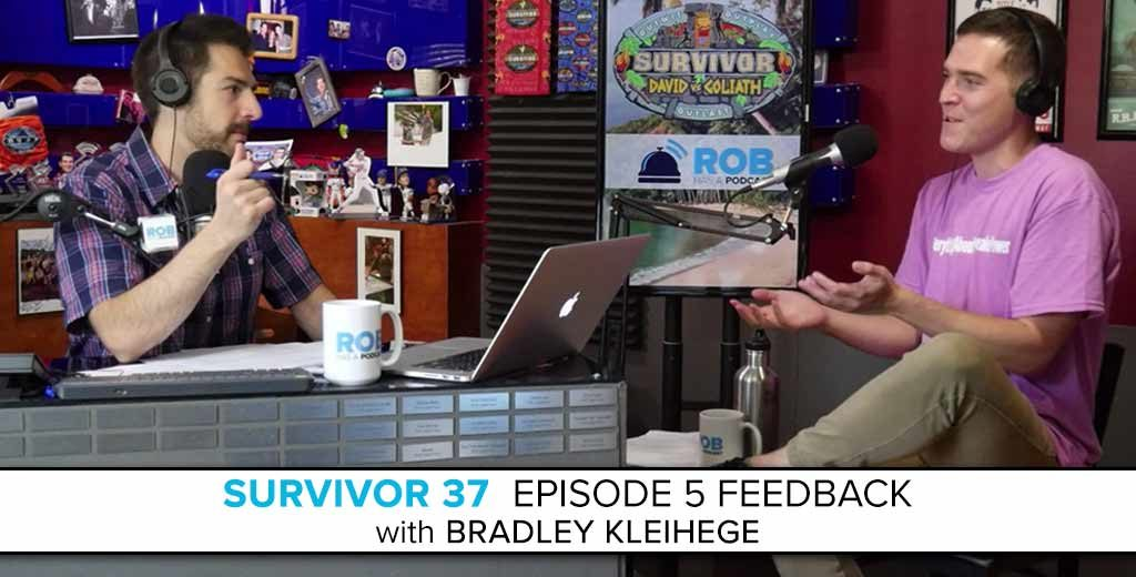 Bradley Kleihege joins Rob to Answer the Survivor: David vs. Goliath Episode 5 Feedback