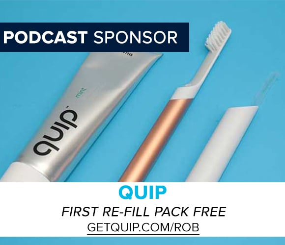 Get your first re-fill pack FREE at GetQuip.com/Rob