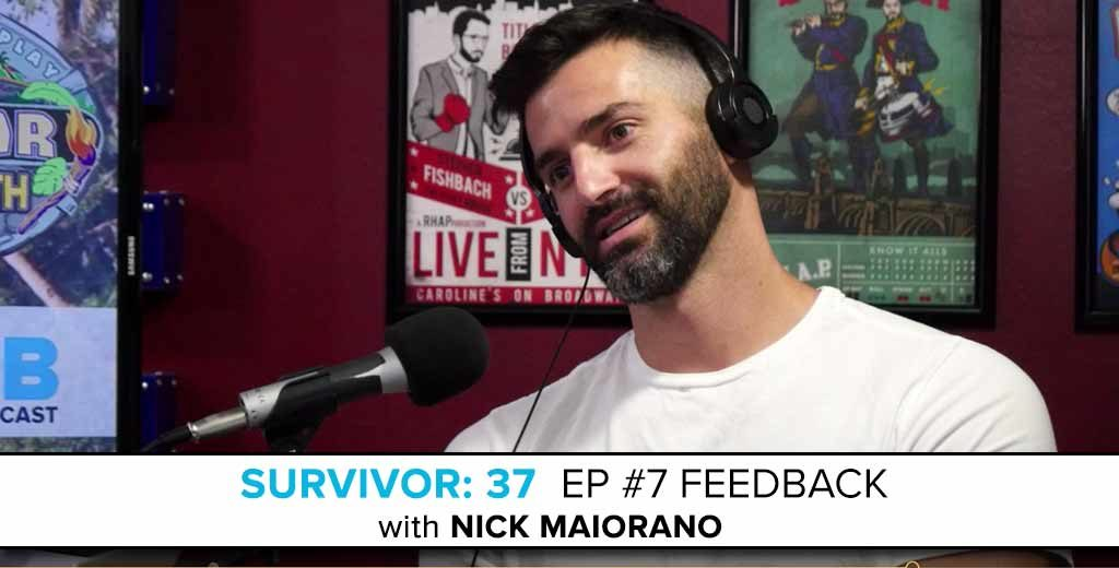 Nick Maiorano joins Rob to Answer the Survivor: David vs. Goliath Episode 7 Feedback