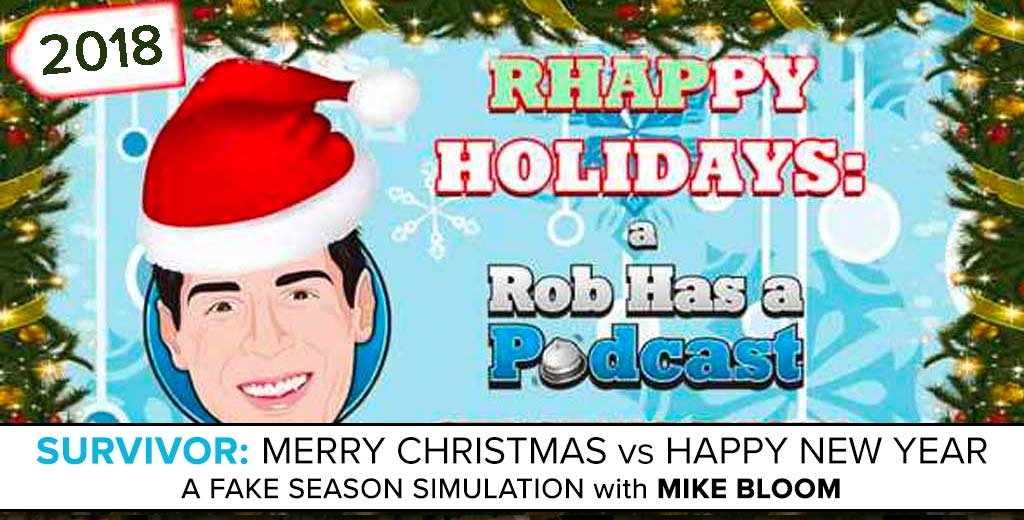 RHAPPY HOLIDAYS 2018 - Survivor: Merry Christmas vs. Happy New Year