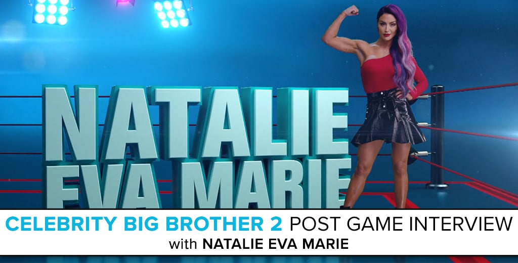 Natalie Eva Marie: Celebrity Big Brother 2 Post Game