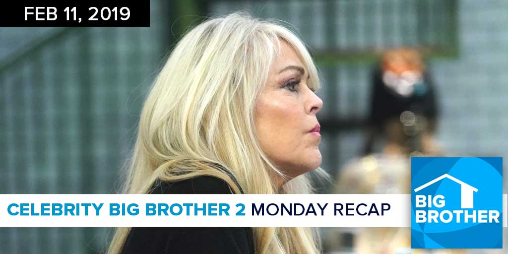 Celebrity Big Brother 2 | Monday Episode Recap Feb 11