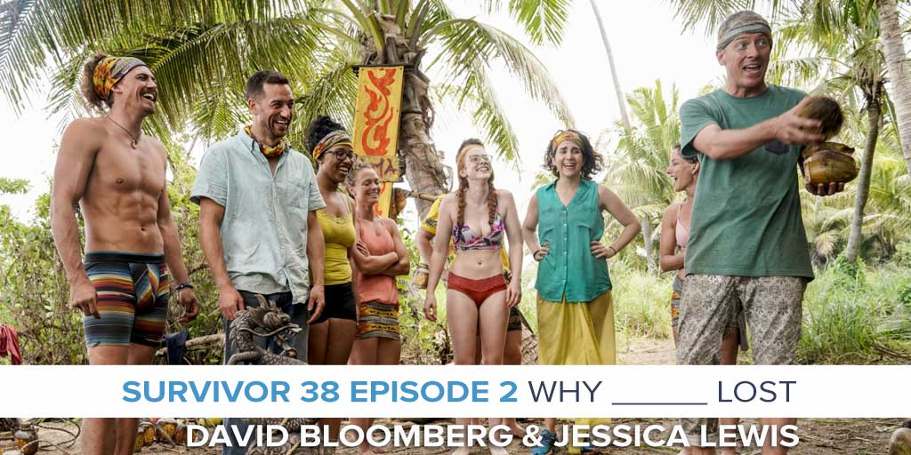 Why ____ Lost Survivor 38 Episode 2 RHAPup With David