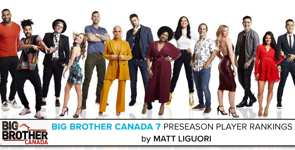 Big Brother Canada 7 Player Rankings