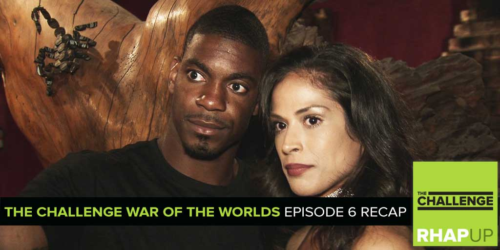 MTV Reality RHAPup | The War of the Worlds Episode 6 Recap