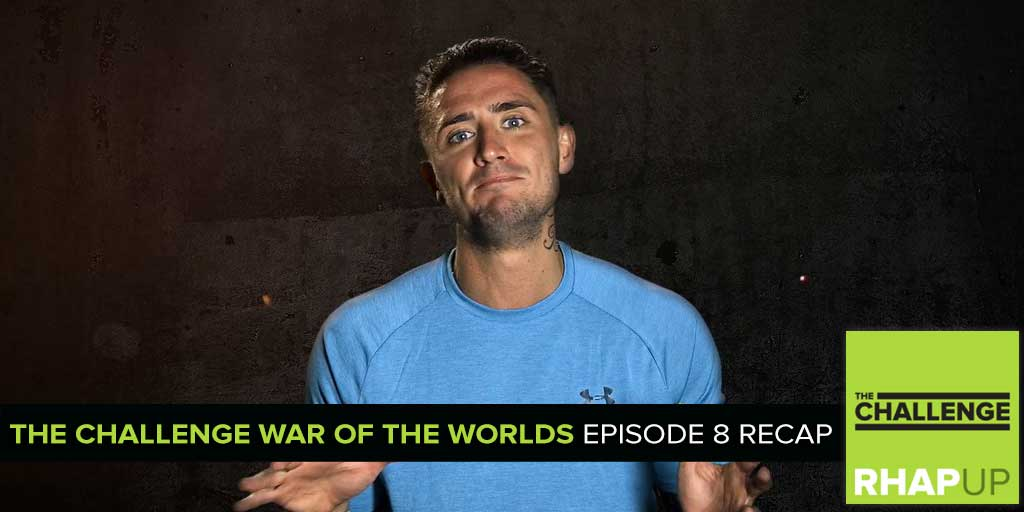 MTV Reality RHAPup | The War of the Worlds Episode 8 Recap Podcast