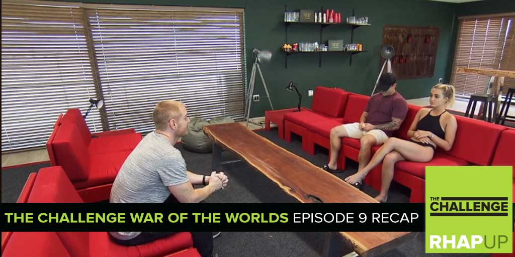 MTV Reality RHAPup | The War of the Worlds Episode 9 Recap Podcast