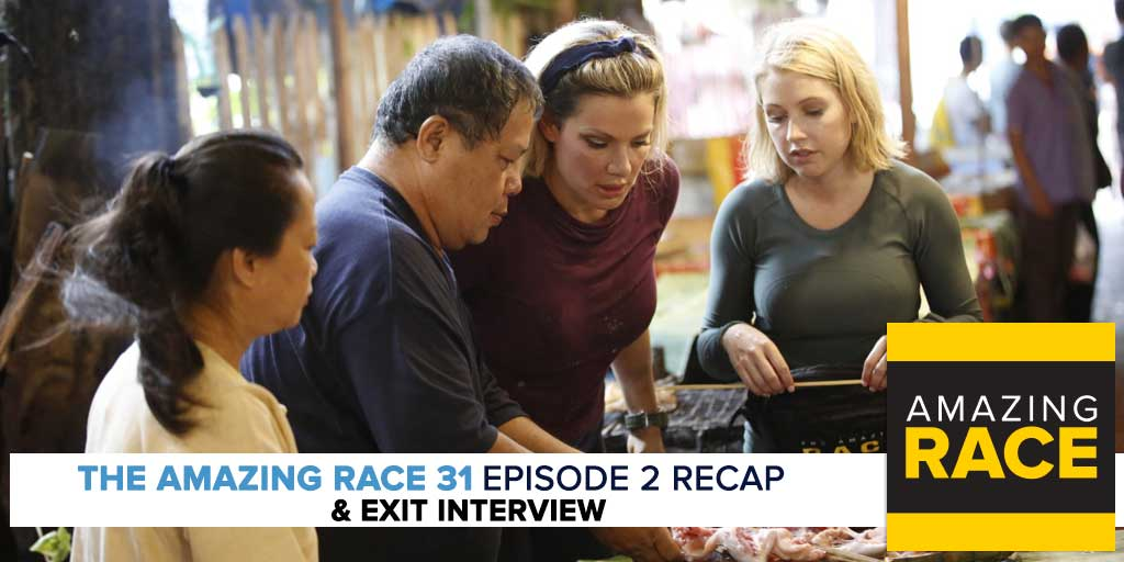 Amazing Race 31 Episode 2 Recap & Exit Interview