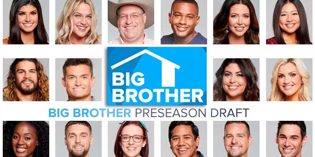 Big Brother 21 Preseason Draft