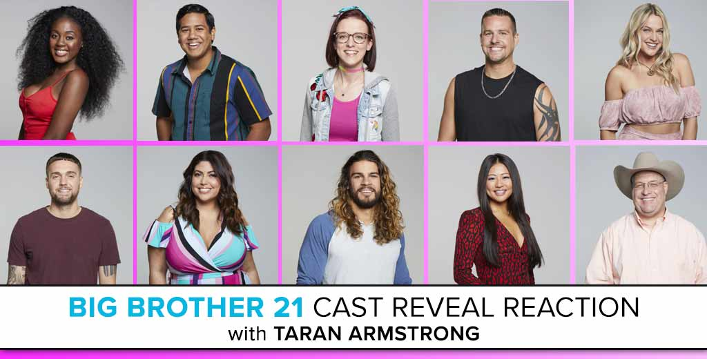 Big Brother 21 Cast Reveal Reactions with Taran Armstrong