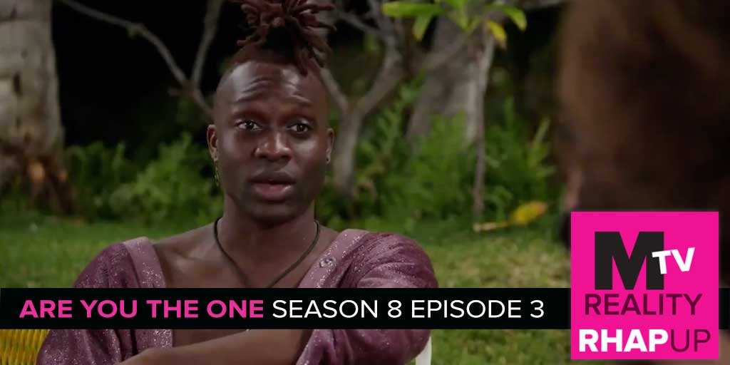 MTV Reality RHAPup | Are You The One 8 Episode 3 MTV Reality RHAP-up