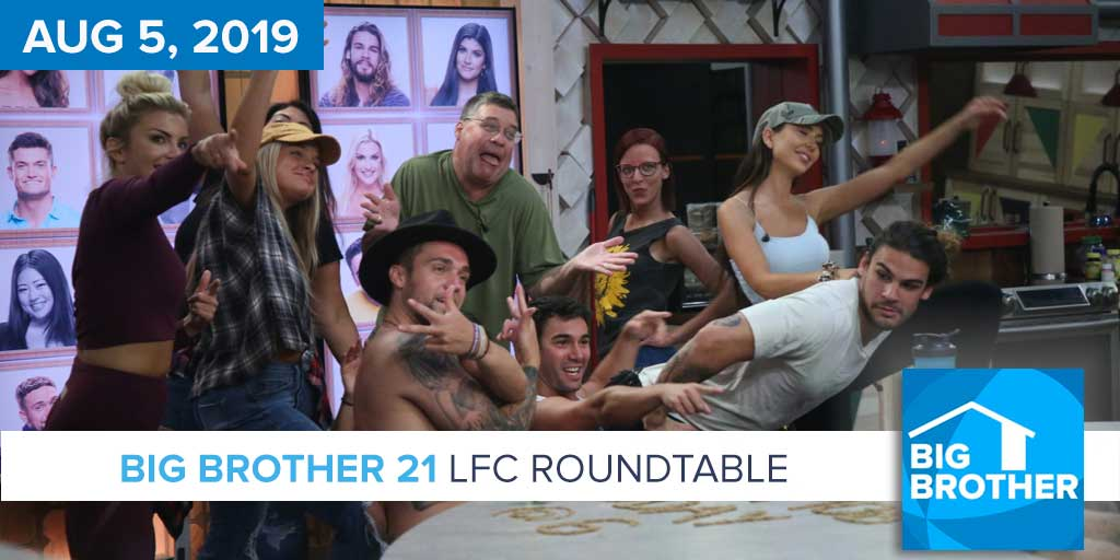 Round Table Podcast.Big Brother 21 Aug 5 Lfc Roundtable Podcast Big Brother Canada 7