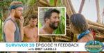 Survivor 39 Episode 11 Feedback with Bret LaBelle