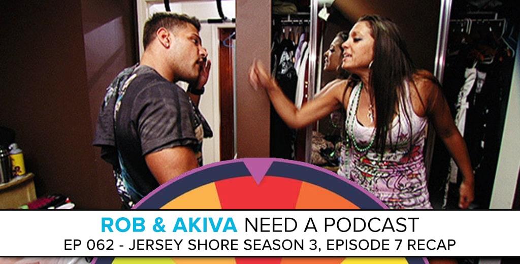 Jersey Shore Season 3 Episode 7