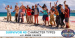 Survivor 40 Character Types