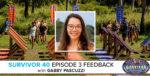 Survivor 40 Episode 3 Feedback