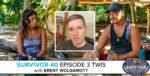 Survivor 40 Episode 3 This Week