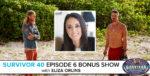 Survivor 40 Episode 6 Bonus