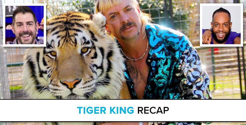 Tiger King Recap
