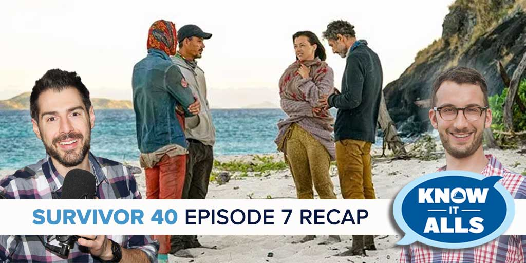Survivor 40 Episode 7 Know-It-Alls