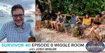 Survivor 40 Episode 8 Wiggle Room