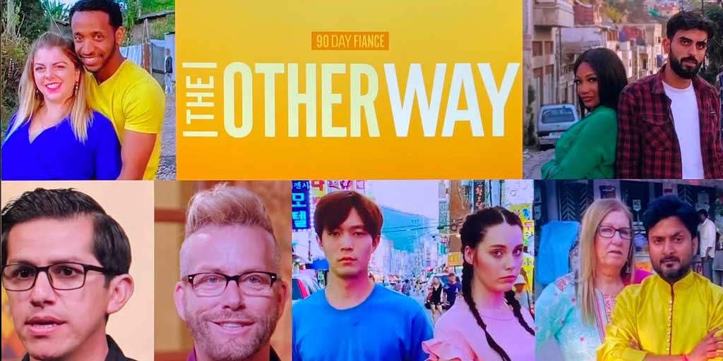 90 Day Fiance | The Other Way – RobHasAwebsite.com