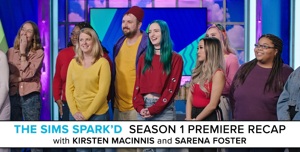 The Sims Spark'd Season 1 Premiere Recap