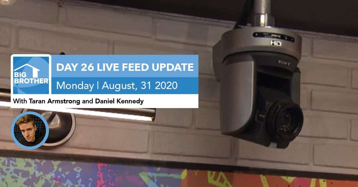 Big Brother All-Stars | Live Feed Update | Monday, Aug 31, 2020