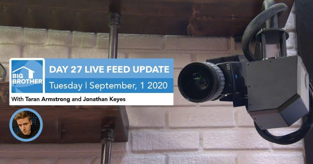 Big Brother All-Stars   Live Feed Update   Tuesday, Sept 1, 2020