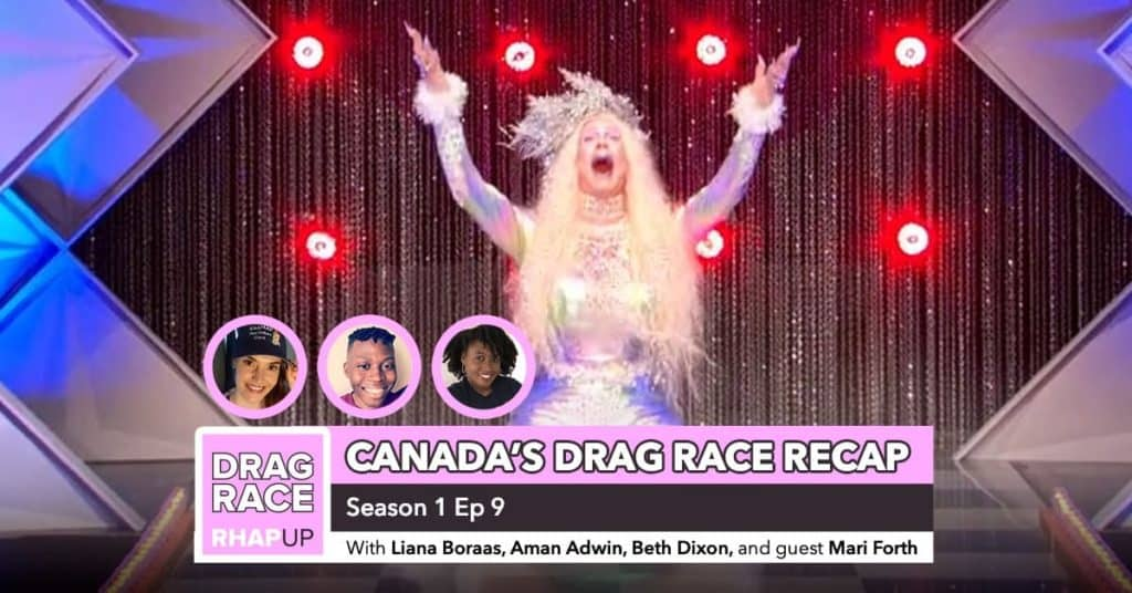 Canada's Drag Race Season 1 | Episode 9