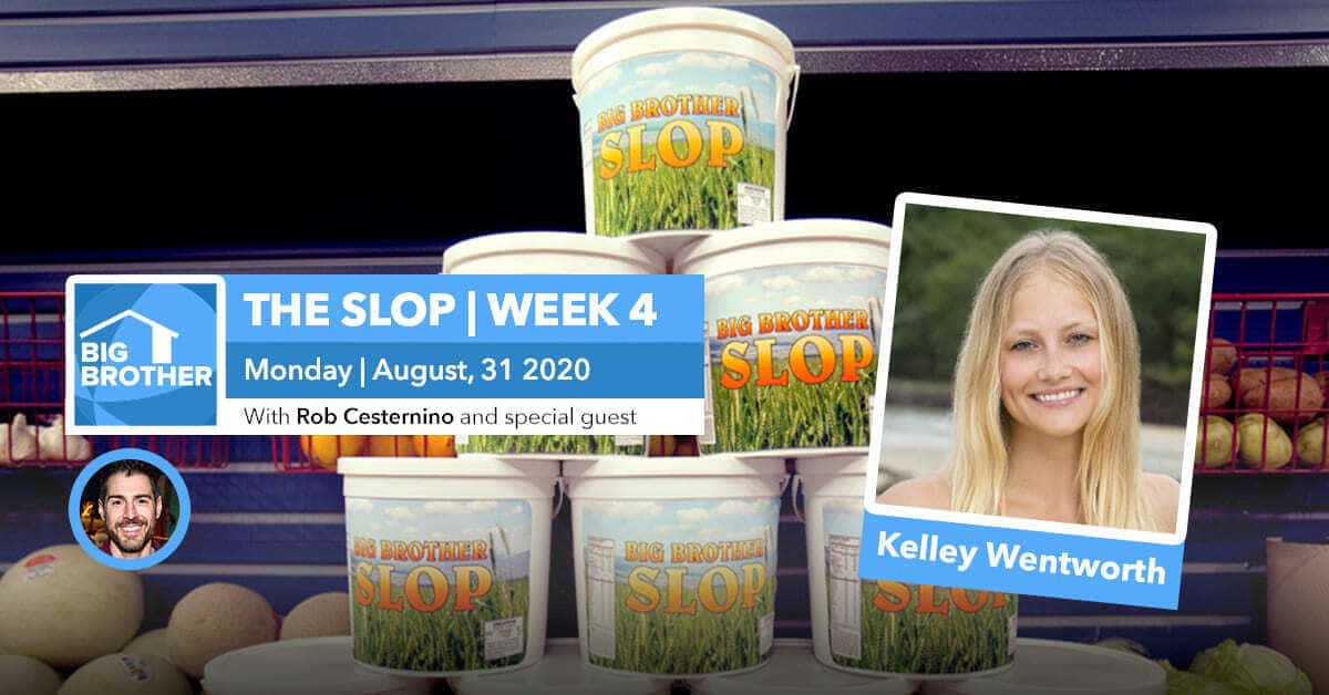 Big Brother All-Stars | The Slop | Kelley Wentworth