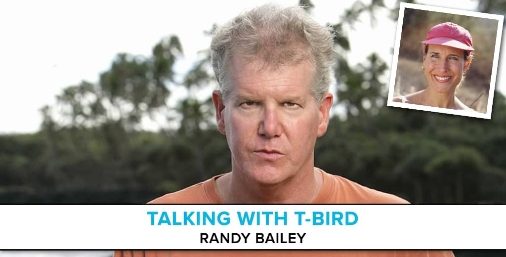 Talking with T-Bird: Randy