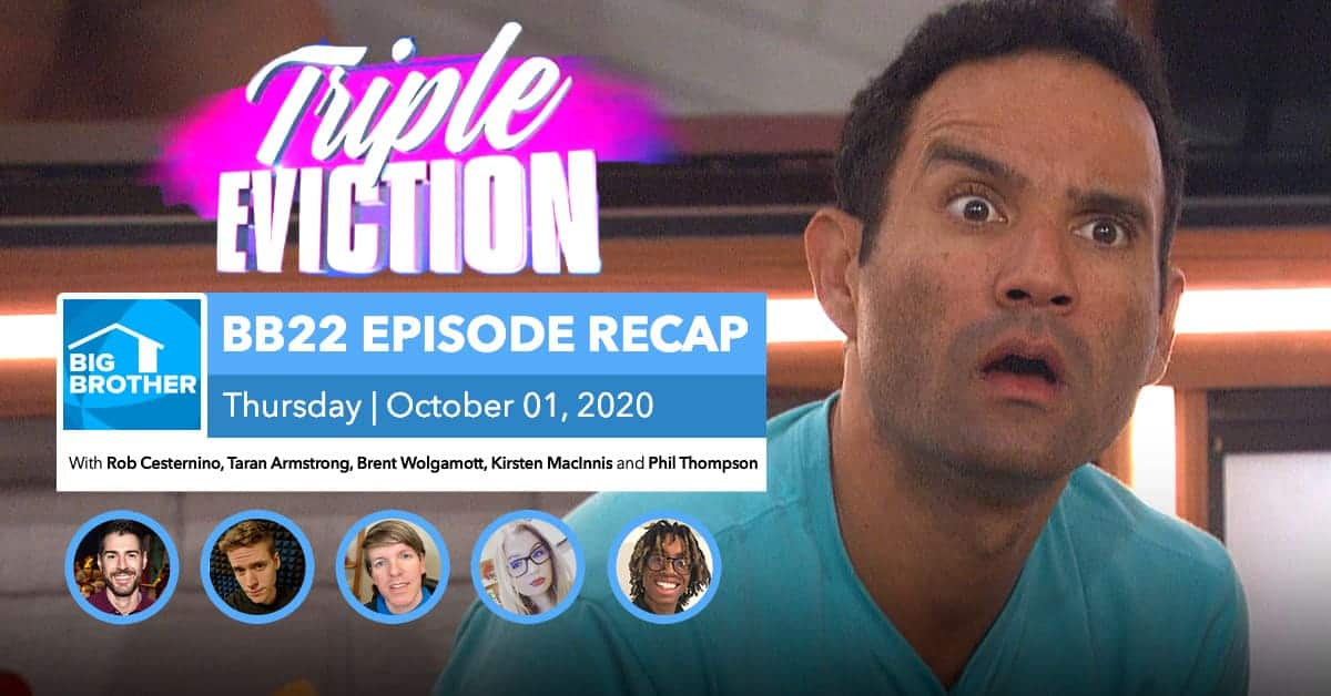 BB22 | Triple Eviction Episode Recap | Thursday, Oct 1, 2020