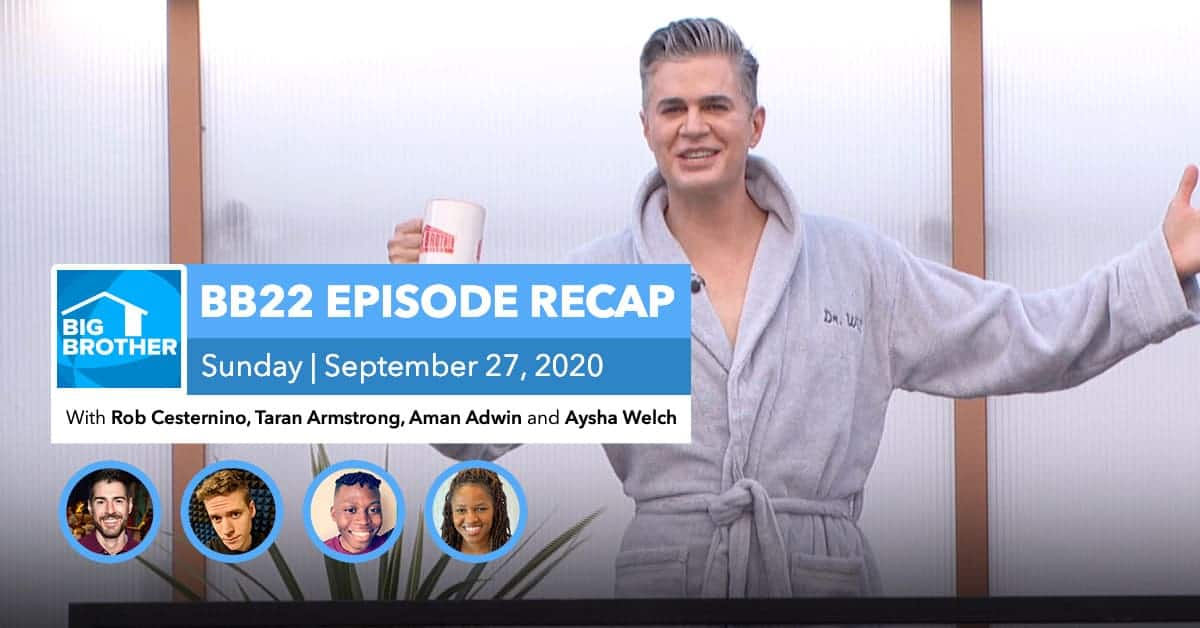 BB22 | Sunday 9/27 Episode Recap