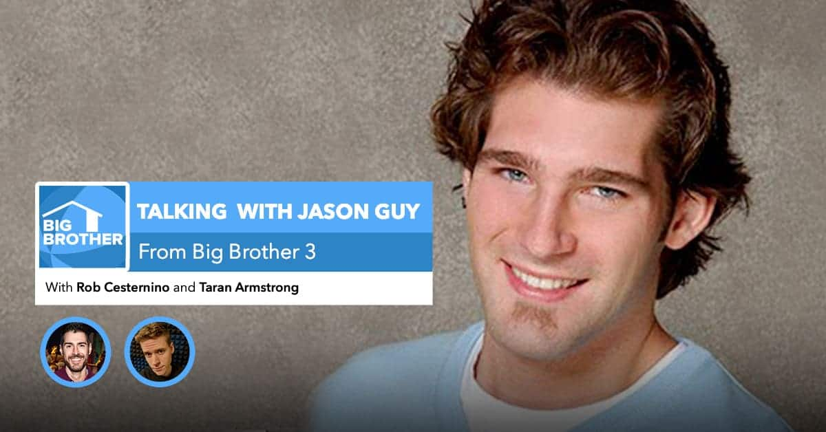 Talking with Jason Guy | Big Brother 3