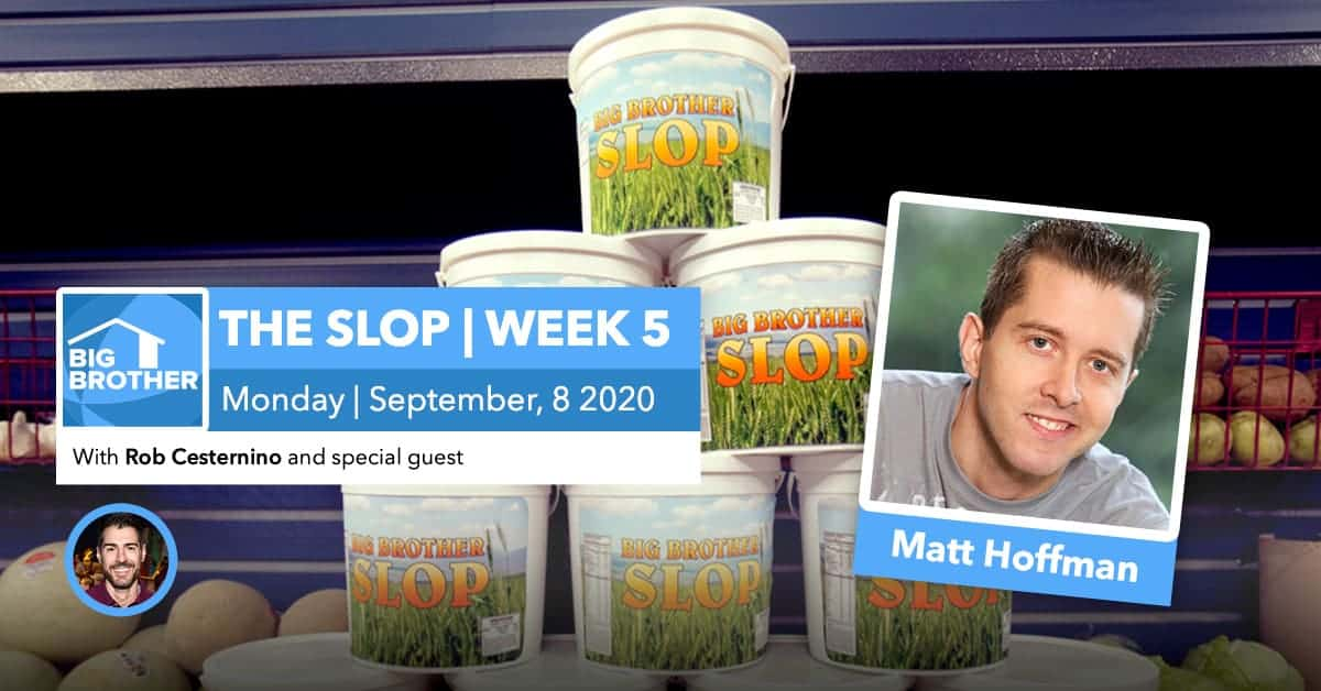 Big Brother All-Stars | The Slop | Matt Hoffman
