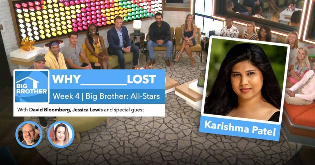 Big Brother All-Stars | Why ___ Lost Week 4 | David Bloomberg & Jessica Lewis