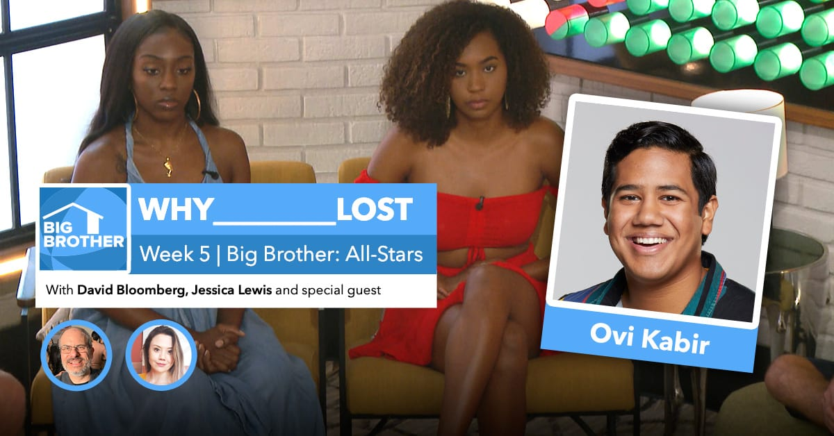 Big Brother All-Stars | Why ___ Lost Week 5 | David Bloomberg & Jessica Lewis