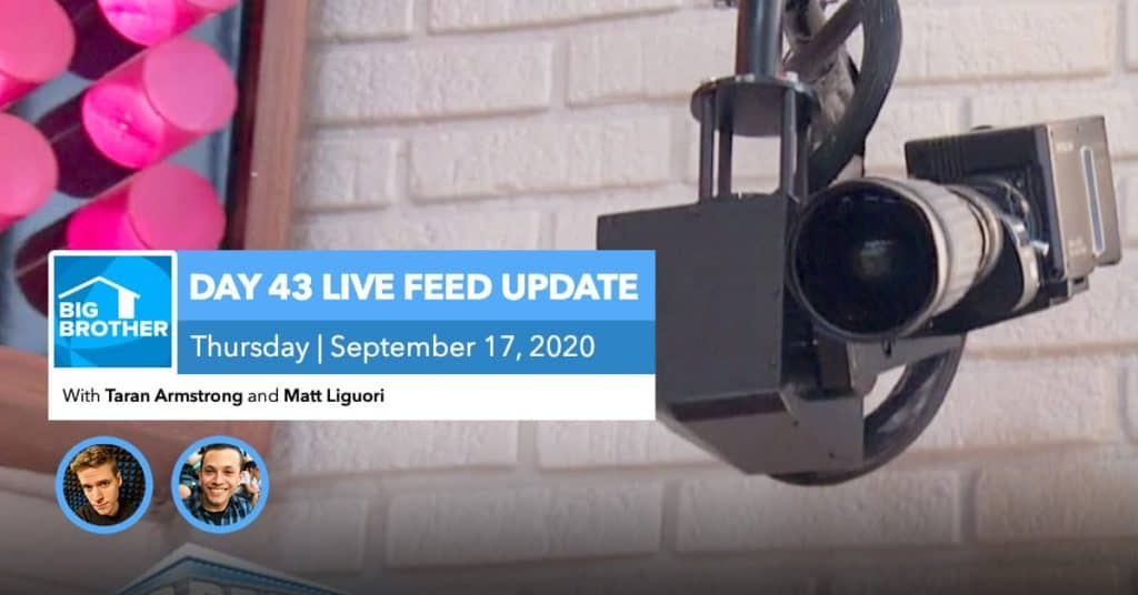 BB22 | Live Feed Update | Thursday, Sept 17, 2020