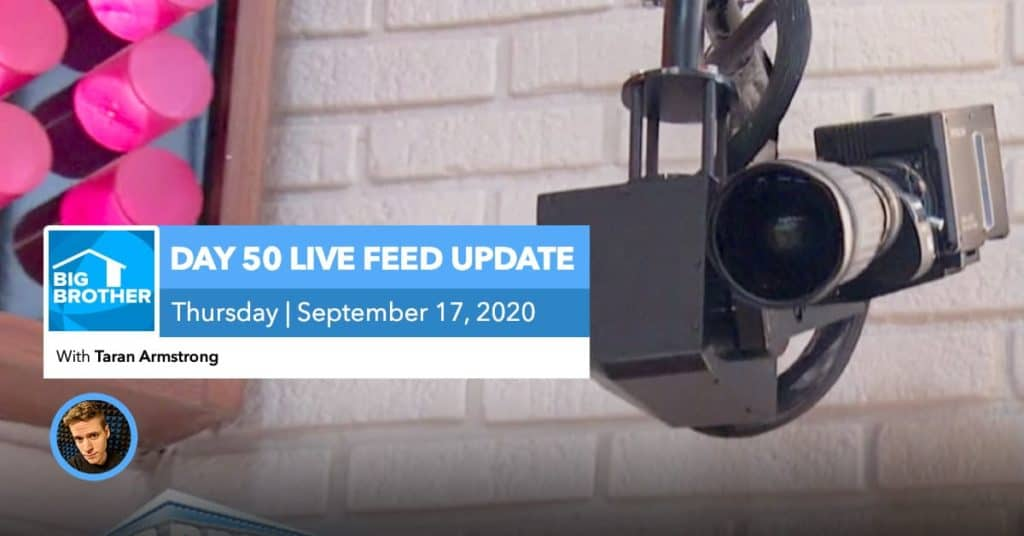BB22 | Live Feed Update | Thursday, Sept 24, 2020